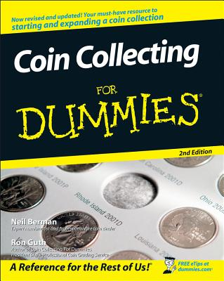 Coin Collecting for Dummies By Berman, Neil S./ Guth, Ron